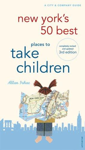 Download New York's 50 best places to take children