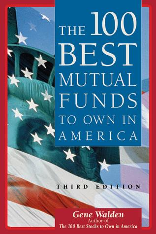 Download The 100 best mutual funds to own in America