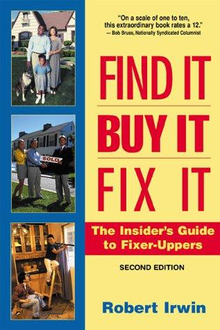Find it, buy it, fix it by Robert Irwin