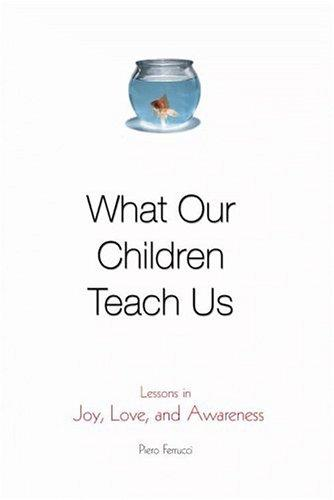 Download What Our Children Teach Us