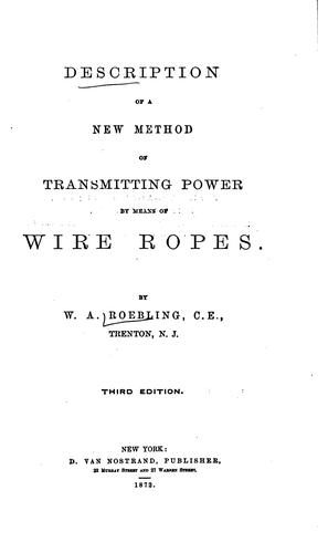 Description of a New Method of Transmitting Power by Means of Wire Ropes