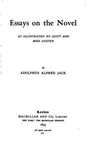 Essays on the Novel as Illustrated by Scott and Miss Austen