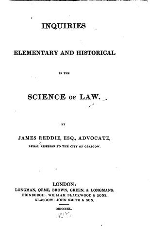 Inquiries Elementary and Historical in the Science of Law