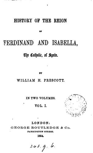 Download History of the Reign of Ferdinand and Isabella, the Catholic, of Spain