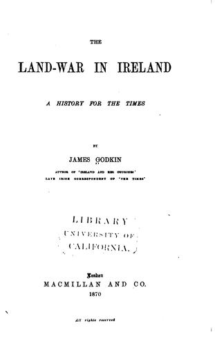 The Land-war in Ireland: A History for the Times