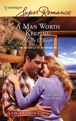 Download A Man Worth Keeping