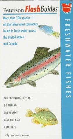 Peterson Flashguide to Freshwater Fishes by Roger Tory Peterson