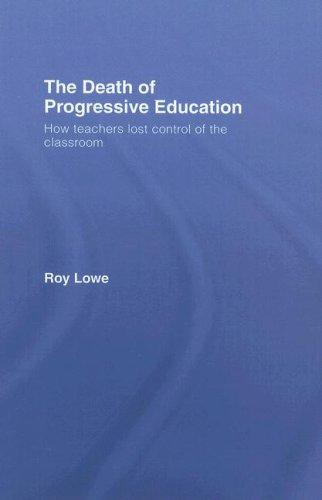 The Death of Progressive Education