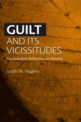 Download Guilt and its Vicissitudes