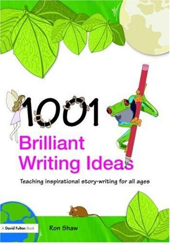 Download 1001 Brilliant Writing Ideas