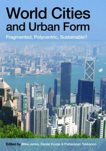 Download World Cities and Urban Form