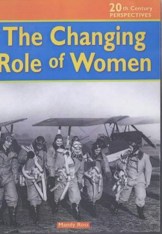 Download Changing Role of Women (20th Century Perspectives)