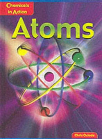 Atoms (Chemicals in Action)