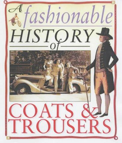A Fashionable History Of