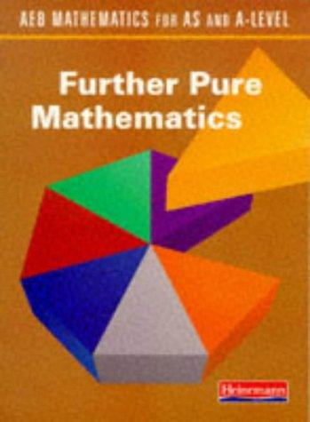 Download AEB Mathematics for AS and A-Level (AEB Mathematics for AS & A-Level)