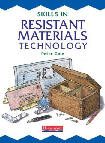 Skills in Resistant Materials Technology