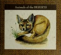 Cover of: Animals of the deserts | Sylvia A. Johnson