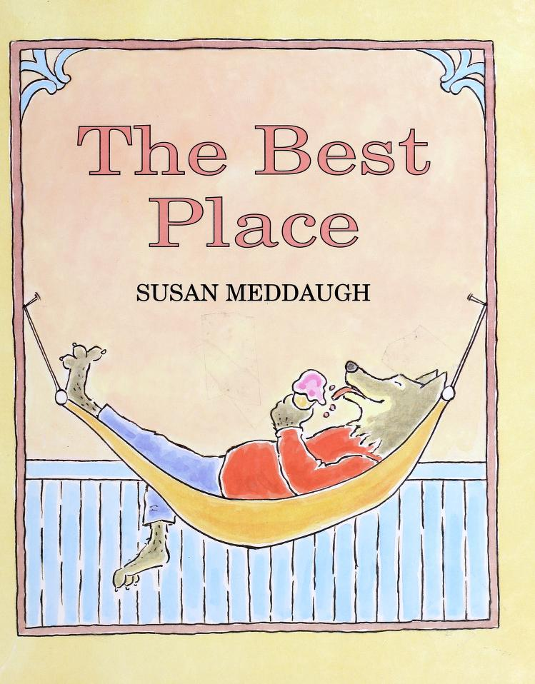 The best place by Susan Meddaugh