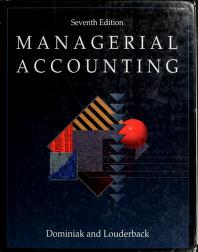 Cover of: Managerial accounting | Geraldine F. Dominiak