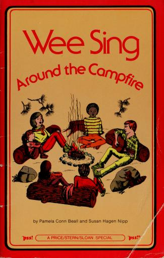 Wee Sing Around the Campfire by Pamela Conn Beall