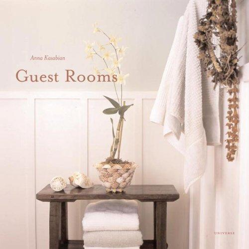 Guest Rooms by Anna Kasabian