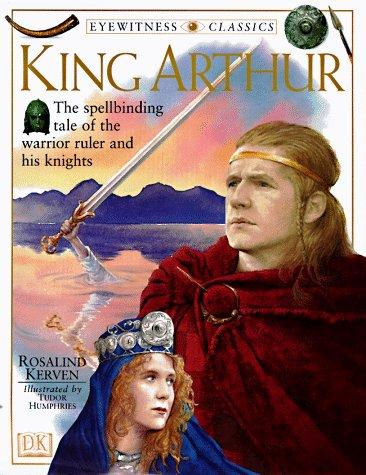 King Arthur by Rosalind Kerven