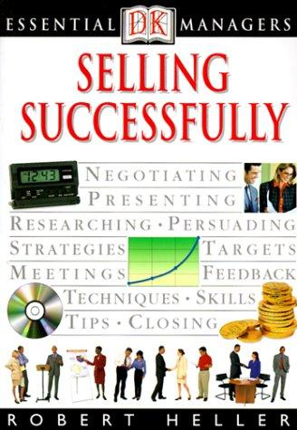 Selling successfully by Heller, Robert
