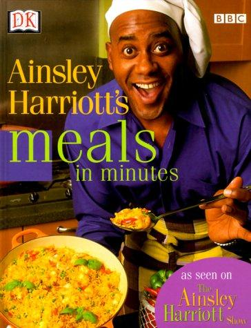 Ainsley Harriott's meals in minutes. by Ainsley Harriott