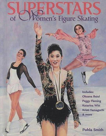 Superstars of women's figure skating by Pohla Smith