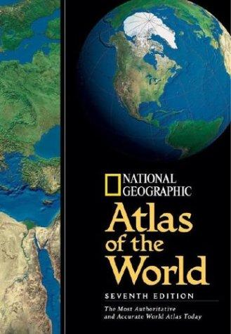 National Geographic Atlas Of The World 7th Edition by National Geographic Society