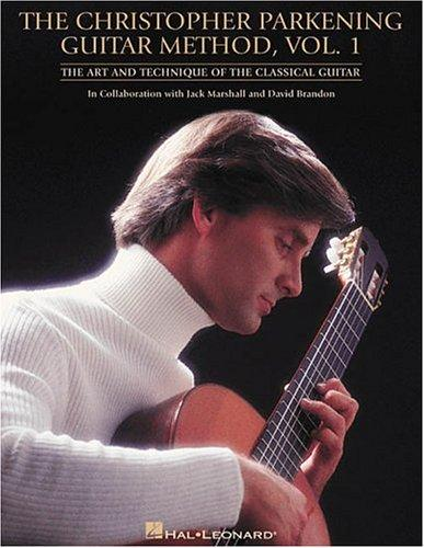 The Christopher Parkening guitar method by