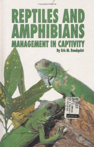 Reptiles and Amphibians by Eric M. Rundquist