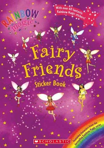 Fairy Friends Sticker Book (Rainbow Magic) by Scholastic