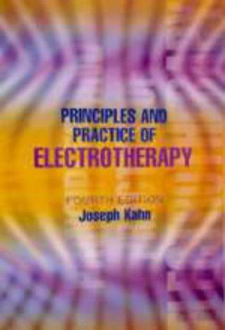 Principles and Practice of Electrotherapy