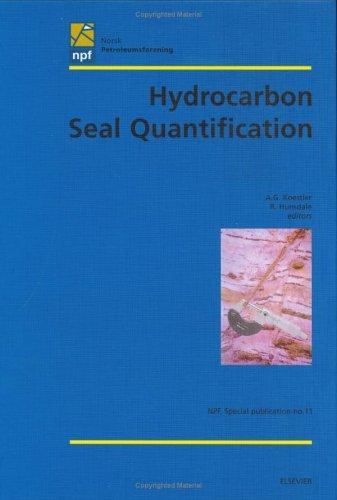 Hydrocarbon seal quantification by Norsk petroleumsforening. Conference