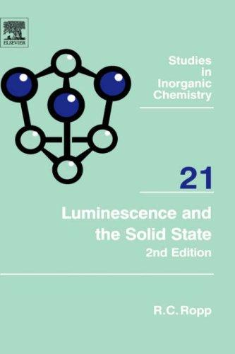 Luminescence and the solid state by R. C. Ropp
