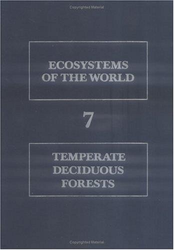 Temperate deciduous forests by edited by E. Röhrig and B. Ulrich.