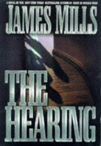 The hearing by Mills, James