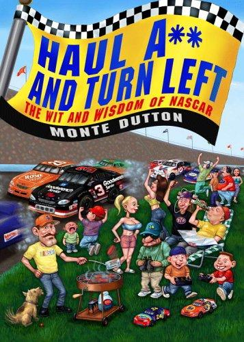 Haul A** and Turn Left by Monte Dutton