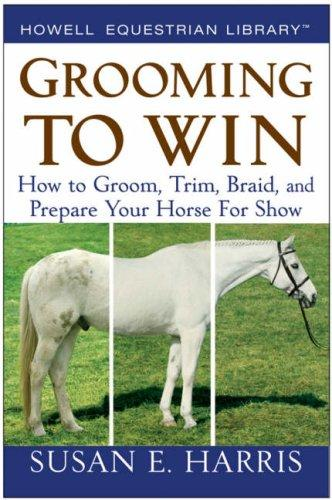 Grooming To Win by Susan E. Harris