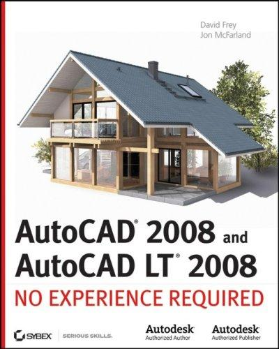 AutoCAD2008 and AutoCAD LT 2008 by Jon McFarland, David Frey