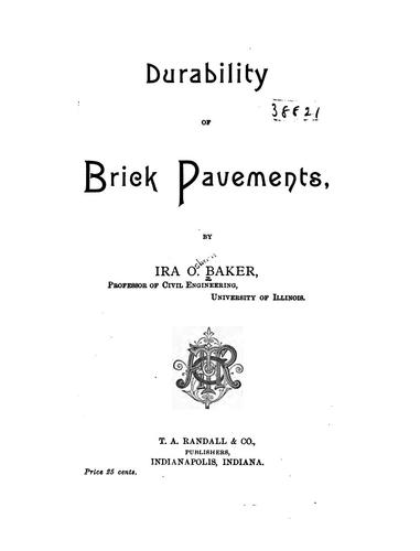 Durability of Brick Pavements by Ira Osborn Baker