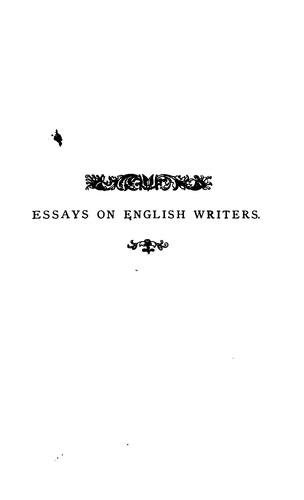 Essays on English writers, by the author of 'The gentle life' by James Hain Friswell