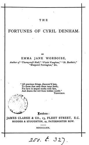 The fortunes of Cyril Denham by Emma Jane Worboise