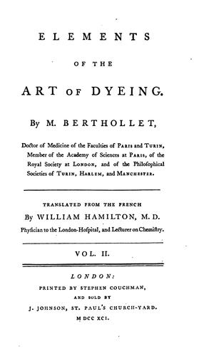 Elements of the Art of Dyeing by Claude-Louis Berthollet