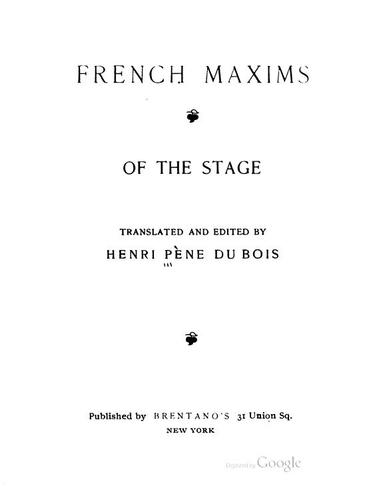 French Maxims of the Stage by Henri Pène du Bois