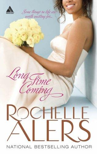 Long Time Coming (Arabesque) by Rochelle Alers