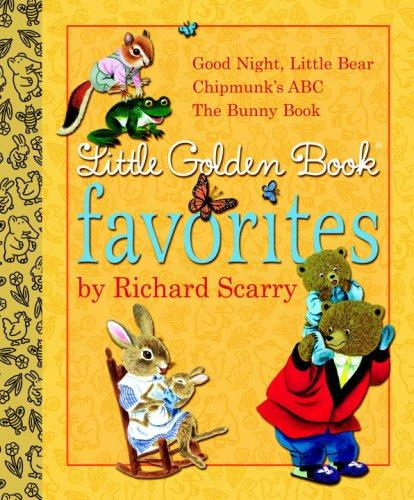 Little Golden Book Favorites by Richard Scarry by Golden Books