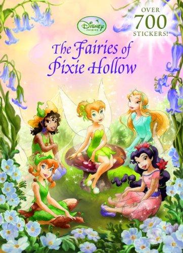 The Fairies of Pixie Hollow by RH Disney