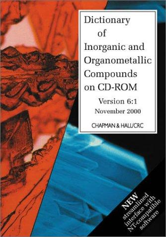 Dictionary of Inorganic and Organometallic Compounds on CD-ROM by Fiona MacDonald